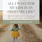 An ordinary life for kids